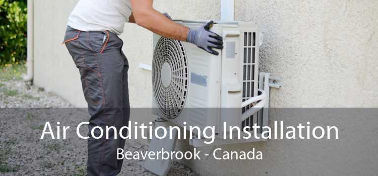 Air Conditioning Installation Beaverbrook - Canada