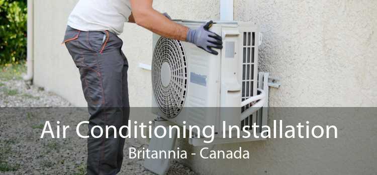 Air Conditioning Installation Britannia - Canada