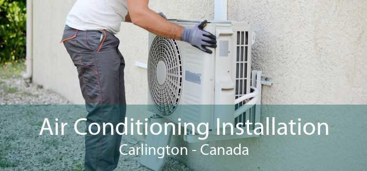 Air Conditioning Installation Carlington - Canada