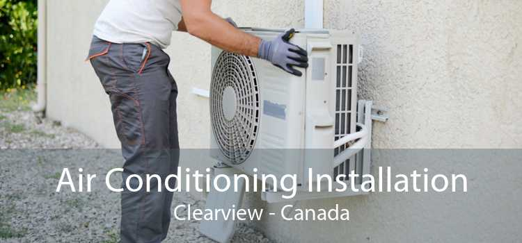 Air Conditioning Installation Clearview - Canada