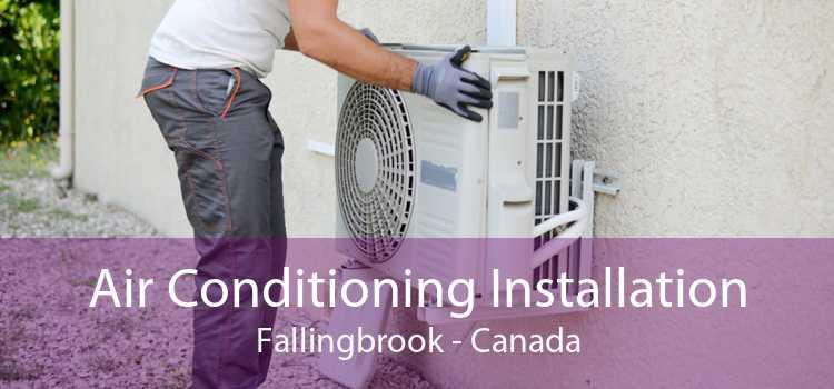 Air Conditioning Installation Fallingbrook - Canada