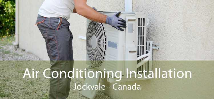 Air Conditioning Installation Jockvale - Canada