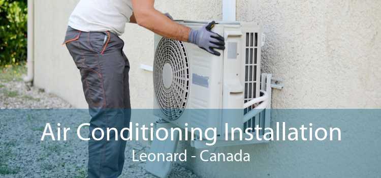 Air Conditioning Installation Leonard - Canada
