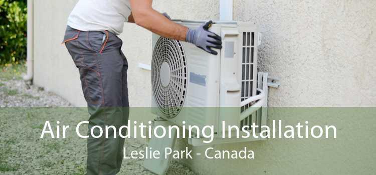 Air Conditioning Installation Leslie Park - Canada