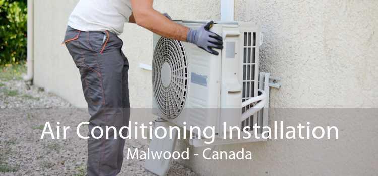 Air Conditioning Installation Malwood - Canada