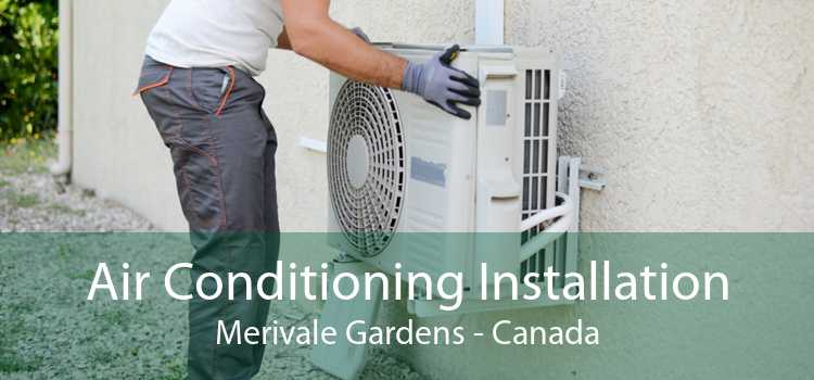 Air Conditioning Installation Merivale Gardens - Canada