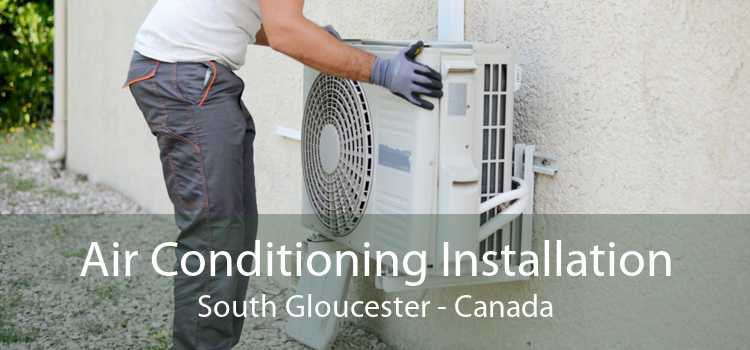Air Conditioning Installation South Gloucester - Canada
