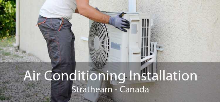 Air Conditioning Installation Strathearn - Canada
