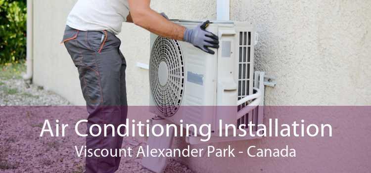 Air Conditioning Installation Viscount Alexander Park - Canada