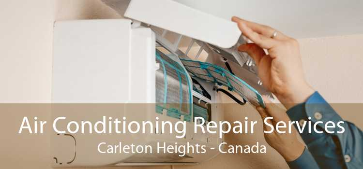 Air Conditioning Repair Services Carleton Heights - Canada