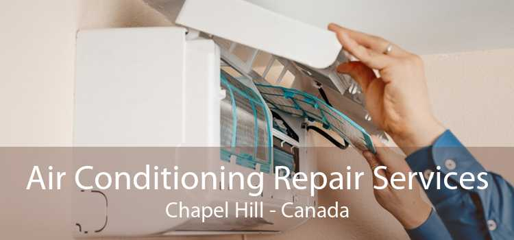 Air Conditioning Repair Services Chapel Hill - Canada