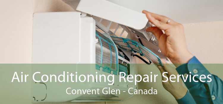 Air Conditioning Repair Services Convent Glen - Canada