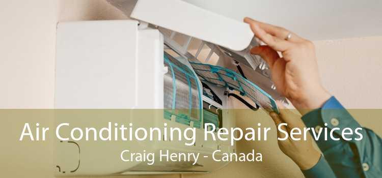 Air Conditioning Repair Services Craig Henry - Canada