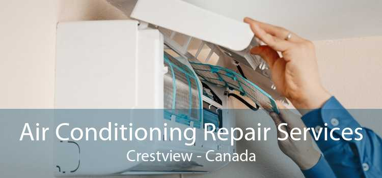 Air Conditioning Repair Services Crestview - Canada