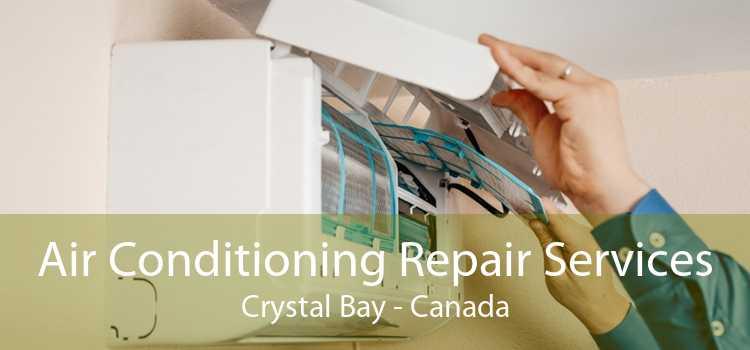 Air Conditioning Repair Services Crystal Bay - Canada