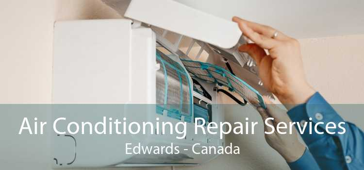 Air Conditioning Repair Services Edwards - Canada
