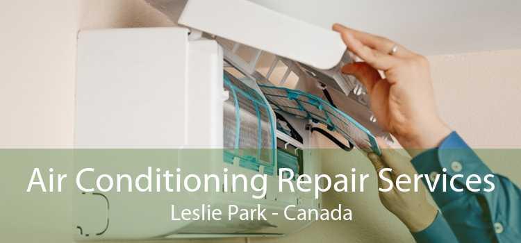 Air Conditioning Repair Services Leslie Park - Canada