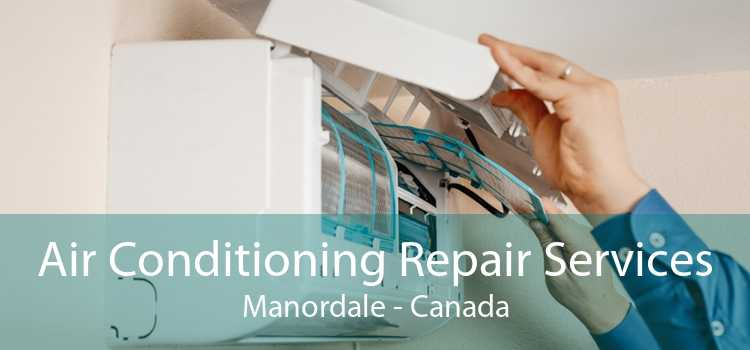 Air Conditioning Repair Services Manordale - Canada