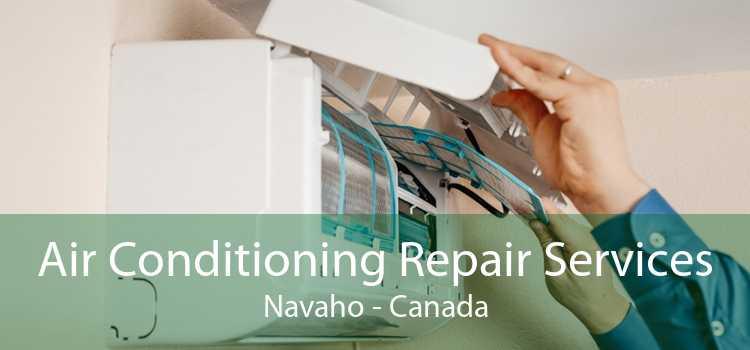 Air Conditioning Repair Services Navaho - Canada
