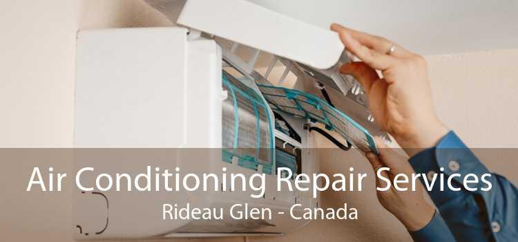 Air Conditioning Repair Services Rideau Glen - Canada