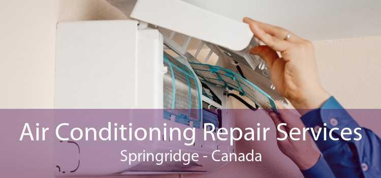 Air Conditioning Repair Services Springridge - Canada