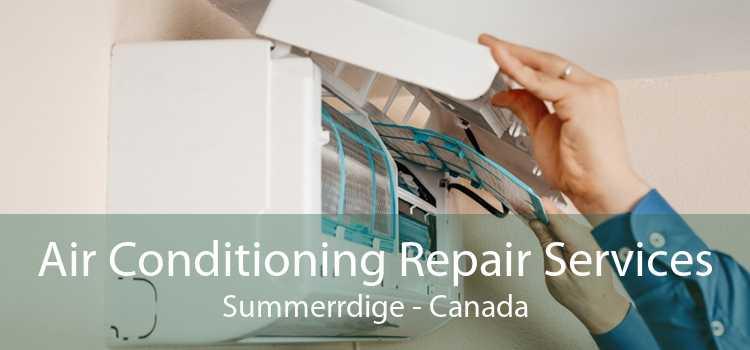 Air Conditioning Repair Services Summerrdige - Canada