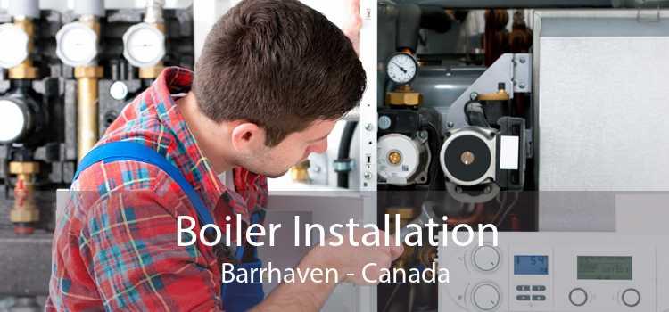 Boiler Installation Barrhaven - Canada