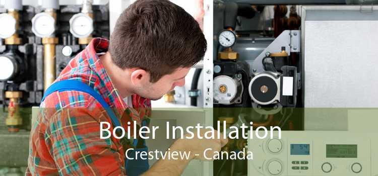 Boiler Installation Crestview - Canada