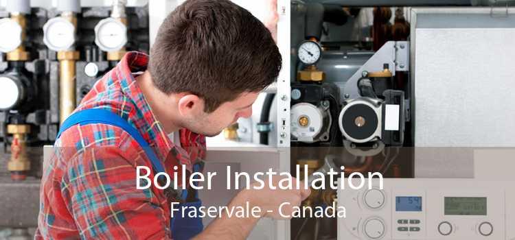 Boiler Installation Fraservale - Canada