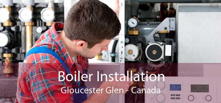 Boiler Installation Gloucester Glen - Canada