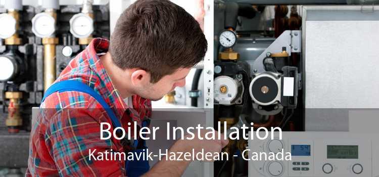 Boiler Installation Katimavik-Hazeldean - Canada