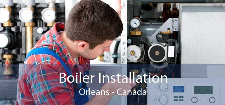 Boiler Installation Orleans - Canada