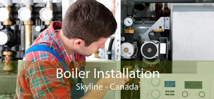Boiler Installation Skyline - Canada