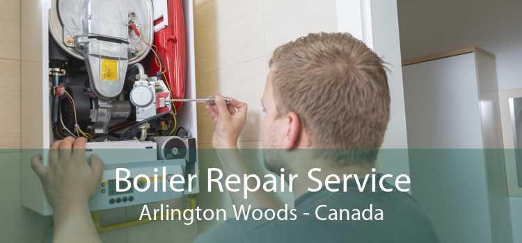 Boiler Repair Service Arlington Woods - Canada