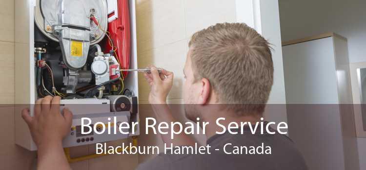 Boiler Repair Service Blackburn Hamlet - Canada