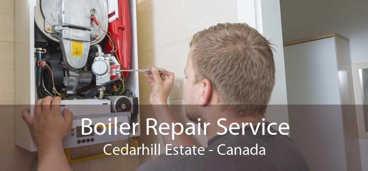 Boiler Repair Service Cedarhill Estate - Canada