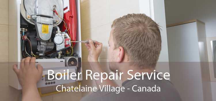 Boiler Repair Service Chatelaine Village - Canada
