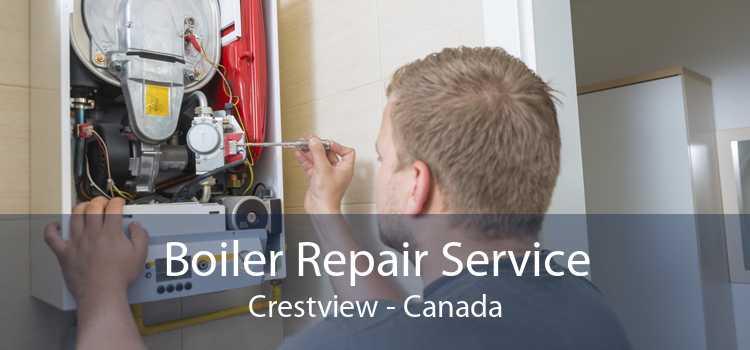 Boiler Repair Service Crestview - Canada