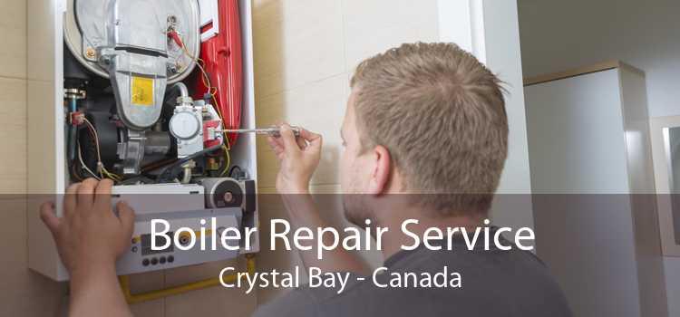 Boiler Repair Service Crystal Bay - Canada
