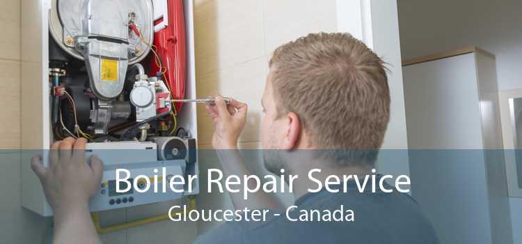 Boiler Repair Service Gloucester - Canada