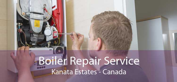Boiler Repair Service Kanata Estates - Canada