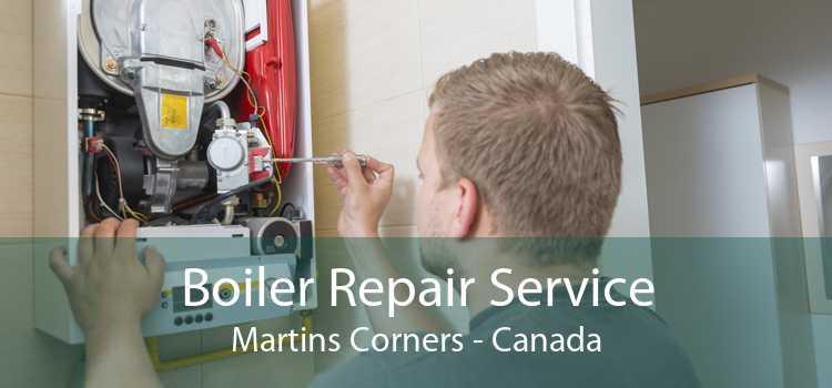 Boiler Repair Service Martins Corners - Canada