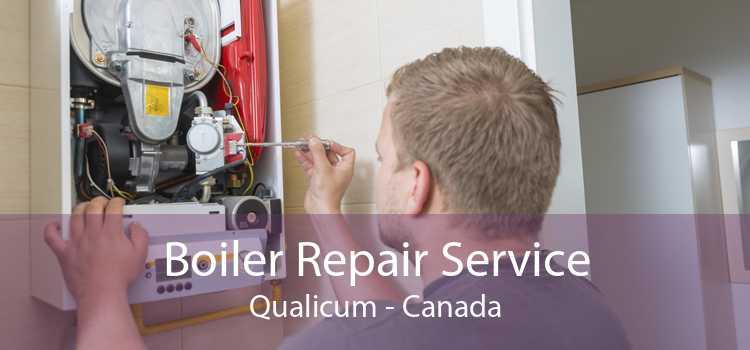 Boiler Repair Service Qualicum - Canada
