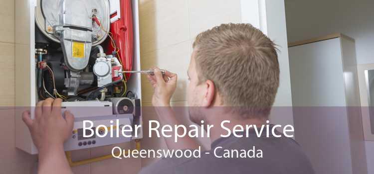 Boiler Repair Service Queenswood - Canada