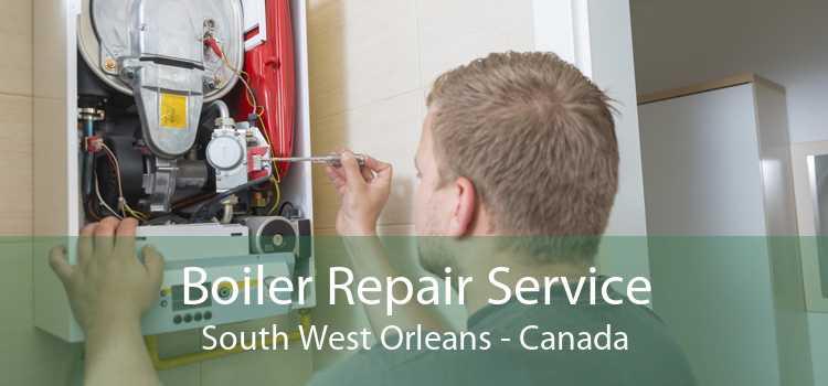 Boiler Repair Service South West Orleans - Canada