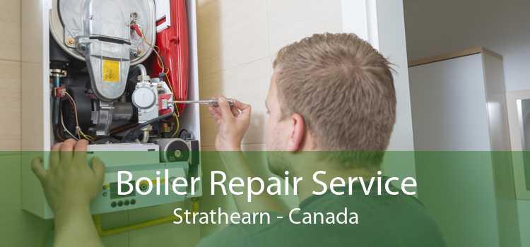 Boiler Repair Service Strathearn - Canada