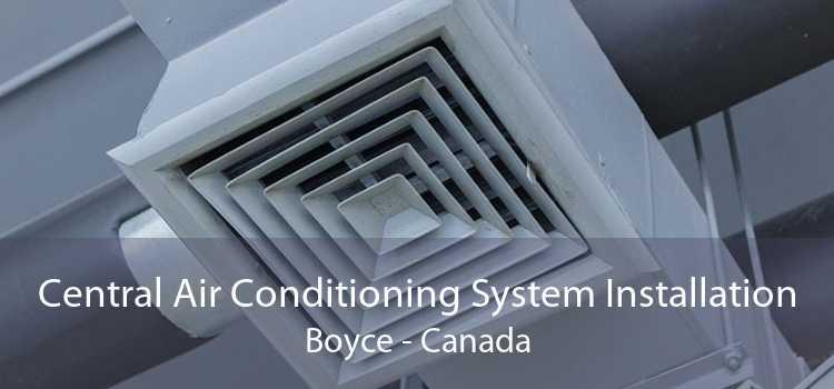 Central Air Conditioning System Installation Boyce - Canada
