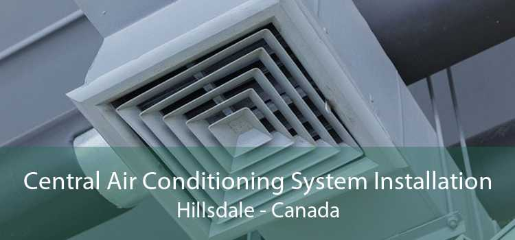 Central Air Conditioning System Installation Hillsdale - Canada