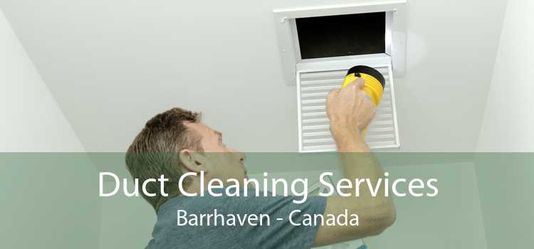 Duct Cleaning Services Barrhaven - Canada