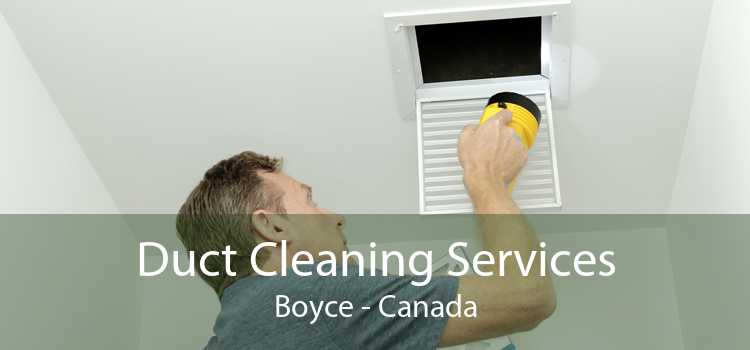 Duct Cleaning Services Boyce - Canada